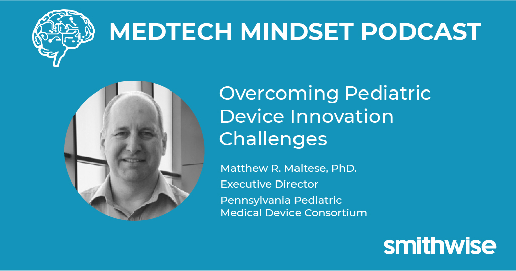 Overcoming Pediatric Device Innovation Challenges